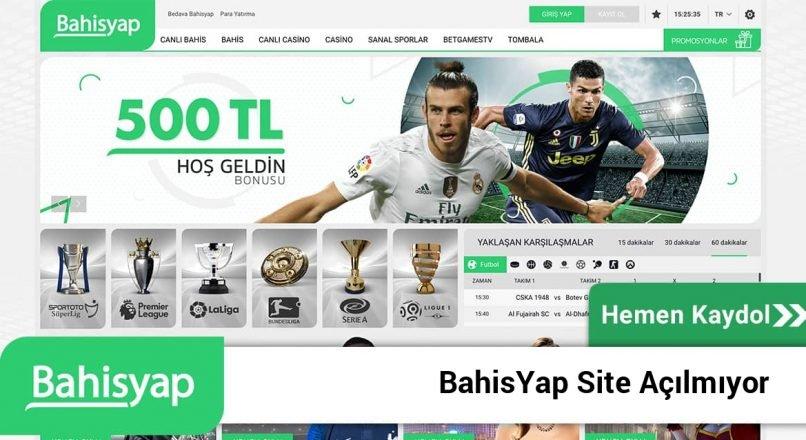 Bahisyap Site Açılmıyor