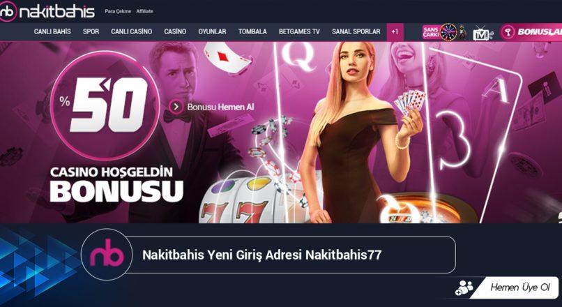 Nakitbahis Yeni Giriş Adresi Nakitbahis77