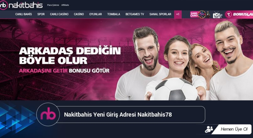 Nakitbahis Yeni Giriş Adresi Nakitbahis78