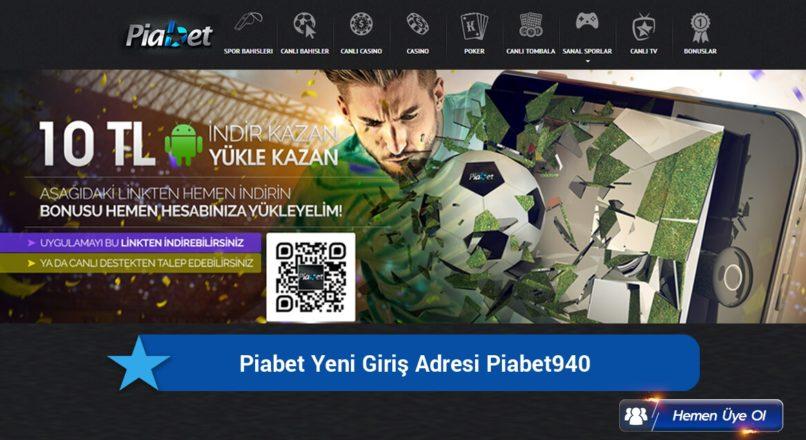 Piabet Yeni Giriş Adresi Piabet940