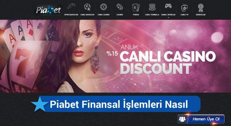 piabet-finansal-islemleri-nasil