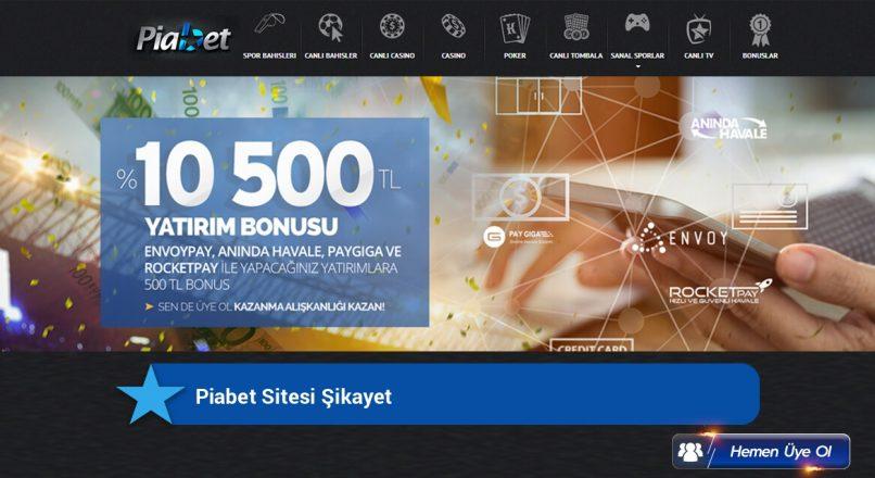 piabet-sitesi-sikayet
