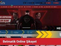 Betmatik Online Şikayet