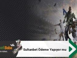 Sultanbet Ödeme Yapıyor mu