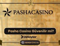 Pasha Casino Güvenilir mi?